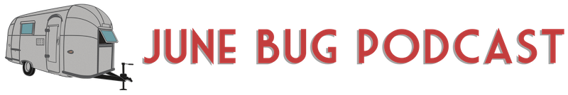 June Bug Podcast